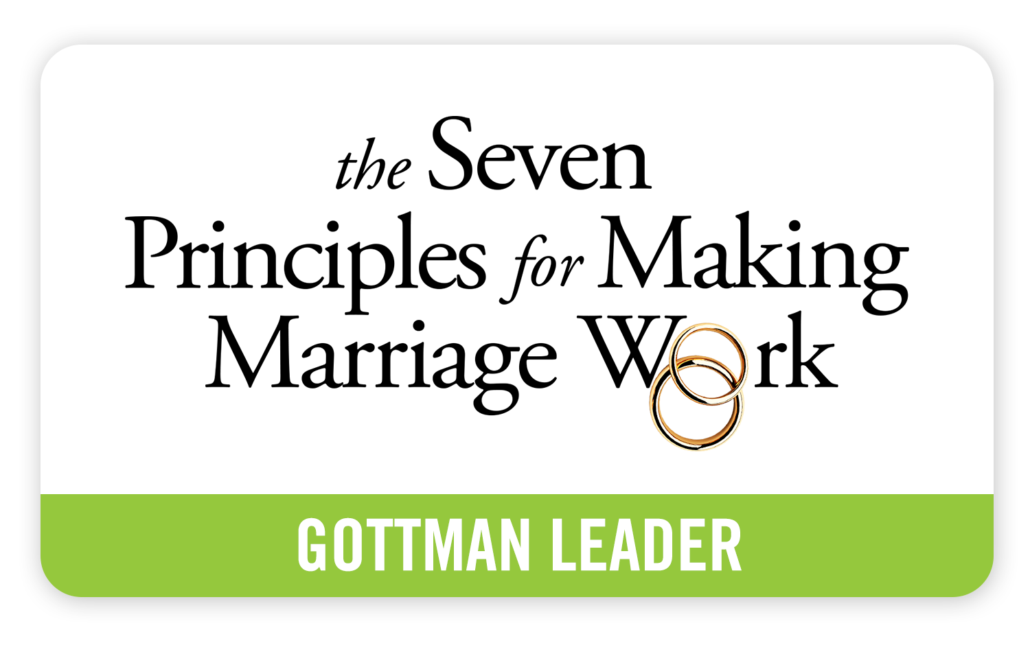 The Seven Principles for Making Marriage Work - Gottman Leader Badge - On Your Mind Counselling