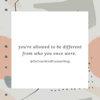 Evolution is inevitable when you're growing into the person you're meant to be. #MondayMantra #OnYourMindCounselling